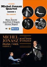 Michel Jonasz - Quartet Saison 2 & Piano Voix